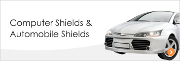 Computer Shields &Automobile Shields